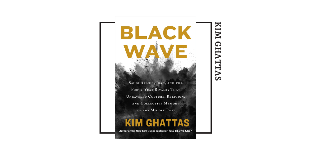 Book cover for Kim Ghattas's 'Black Wave'