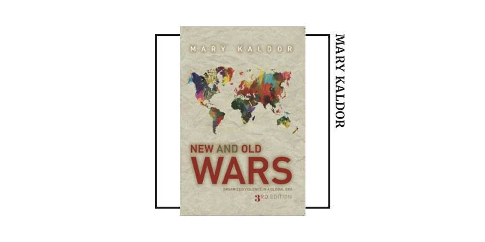 Book cover for Mary Kaldor's 'New and Old Wars'