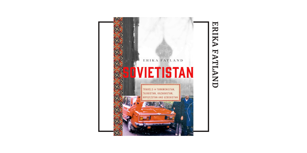 Book cover of Erika Fatland's 'Sovietistan'