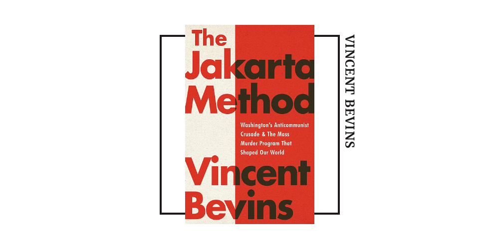 Book cover for Vincent Bevin's 'the Jakarta Method'