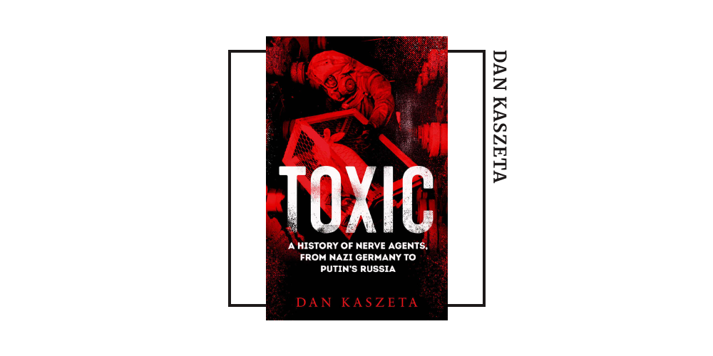 Book cover for Dan Kaszeta's 'Toxic'